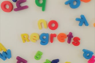 Live life with no regret.